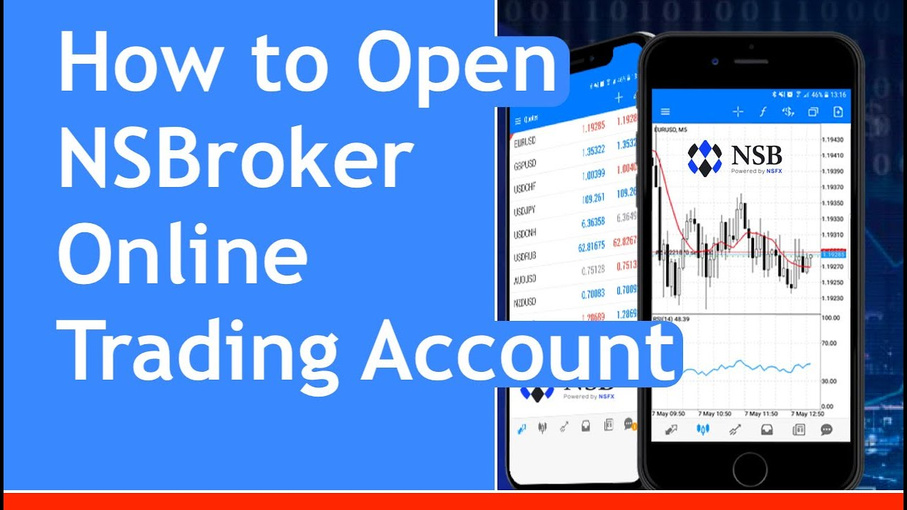 How to Open NSBroker Online buying and selling Account ...
